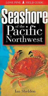 Seashore of the Pacific Northwest (Paperback)