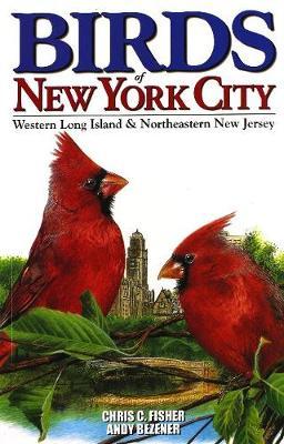 Birds of New York City: Including Long Island and NE New Jersey (Paperback)
