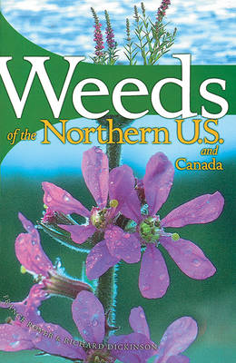 Weeds of the Northern United States and Canada: A Guide for Identification (Paperback)