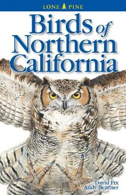 Birds of Northern California (Paperback)