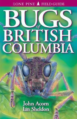 Bugs of British Columbia (Paperback)