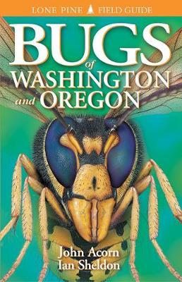 Bugs of Washington and Oregon (Paperback)