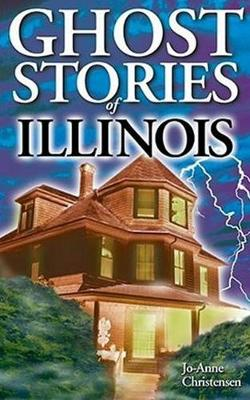 Ghost Stories of Illinois (Paperback)