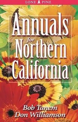 Annuals for Northern California (Paperback)