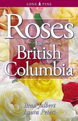 Roses for British Columbia (Paperback)