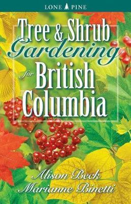 Tree and Shrub Gardening for British Columbia (Paperback)