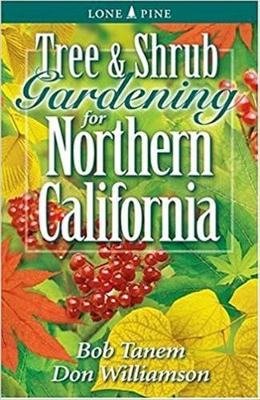 Tree and Shrub Gardening for Northern California (Paperback)
