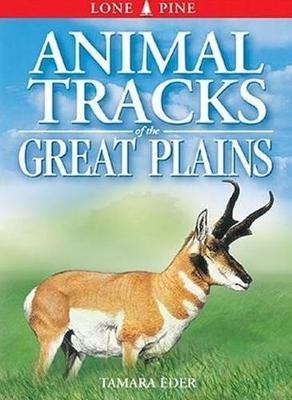 Animal Tracks of the Great Plains (Paperback)