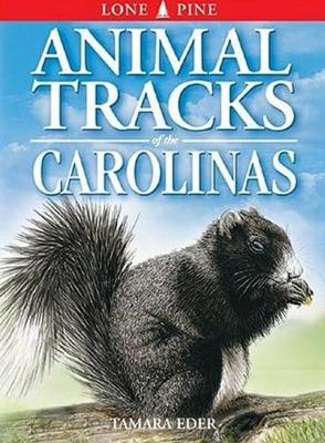 Animal Tracks of the Carolinas (Paperback)