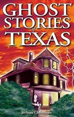 Ghost Stories of Texas (Paperback)