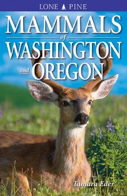 Mammals of Washington and Oregon (Paperback)