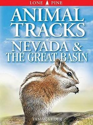 Animal Tracks of Nevada and the Great Basin (Paperback)