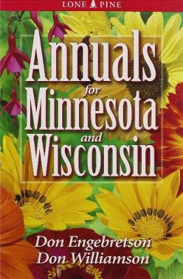 Annuals for Minnesota and Wisconsin (Paperback)