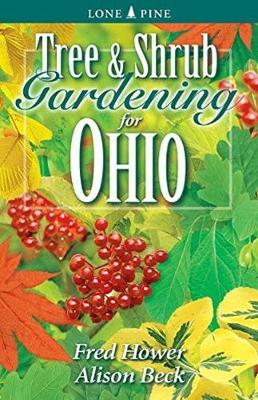 Tree and Shrub Gardening for Ohio (Paperback)