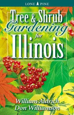 Tree and Shrub Gardening for Illinois (Paperback)
