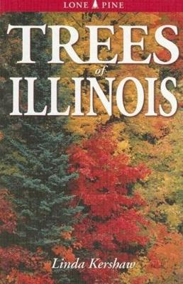Trees of Illinois: Including Tall Shrubs (Paperback)