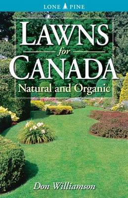 Lawns for Canada: Natural and Organic (Paperback)