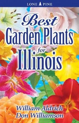Best Garden Plants for Illinois (Paperback)