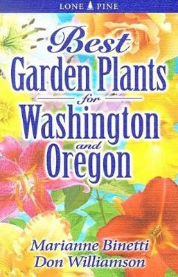 Best Garden Plants for Washington and Oregon (Paperback)