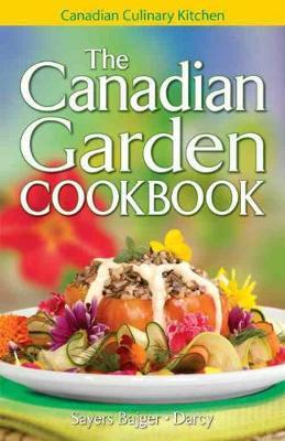 Canadian Garden Cookbook, The (Paperback)