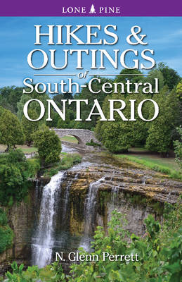 Hikes & Outings of South-Central Ontario (Paperback)