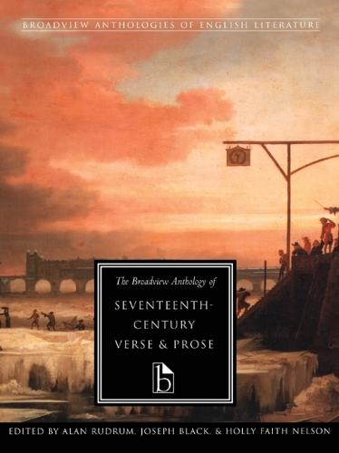 The Broadview Anthology of Seventeenth Century Verse and Prose (Paperback)