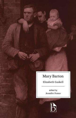 Mary Barton - Broadview Editions (Paperback)