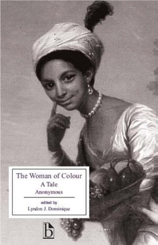 The Woman of Colour: A Tale - Broadview Editions (Paperback)