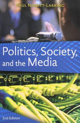 Politics, Society, and the Media (Paperback)