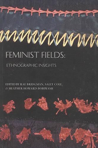 Feminist Fields: Ethnographic Insights (Paperback)