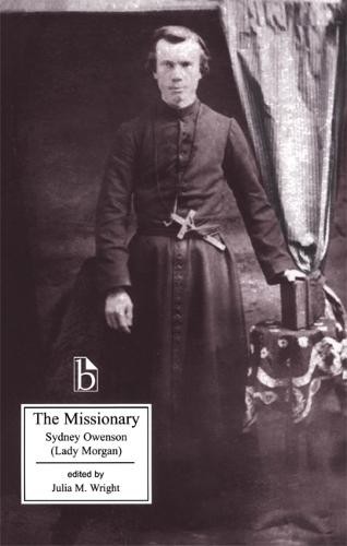 The Missionary: An Indian Tale - Broadview Editions (Paperback)