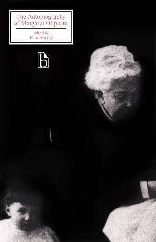 Autobiography of Margaret Oliphant (Paperback)
