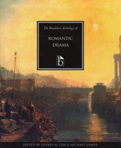 The Broadview Anthology of Romantic Drama (Paperback)