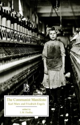 The Communist Manifesto - Broadview Editions (Paperback)