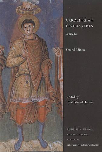 Carolingian Civilization: A Reader - Readings in Medieval Civilizations and Cultures (Paperback)