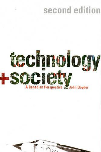Technology and Society: A Canadian Perspective (Paperback)