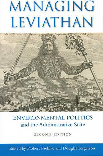 Managing Leviathan: Environmental Politics and the Administrative State (Paperback)