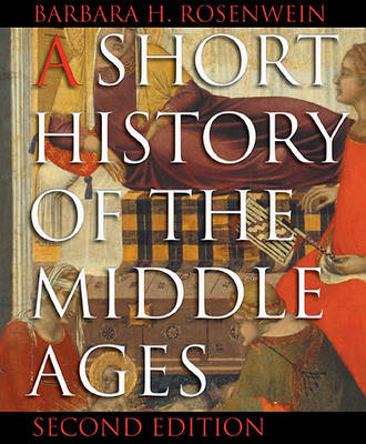 A Short History of the Middle Ages (Paperback)