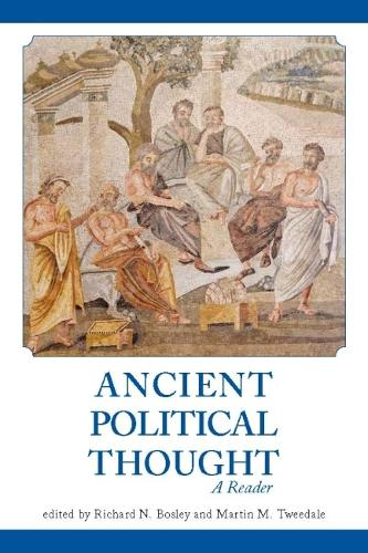 Ancient Political Thought: A Reader (Paperback)