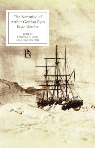 The Narrative of Arthur Gordon Pym - Broadview Editions (Paperback)