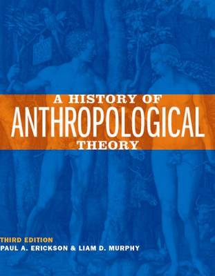 A History of Anthropological Theory (Paperback)