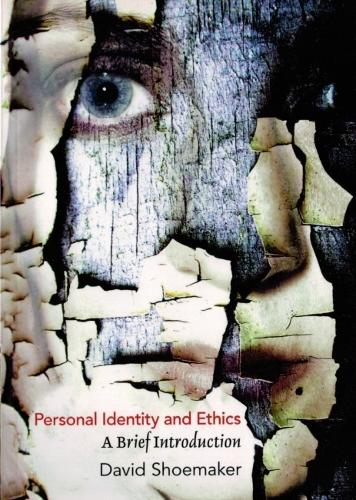 Personal Identity and Ethics: A Brief Introduction (Paperback)