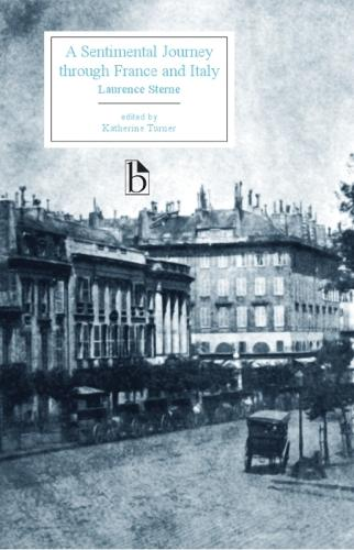A Sentimental Journey Through France and Italy - Broadview Editions (Paperback)