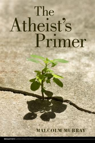 The Atheist's Primer (Paperback)