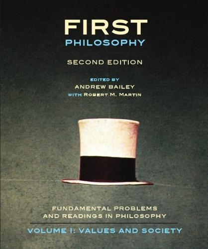 First Philosophy: Values and Society, Second Edition: Fundamental Problems and Readings in Philos... (Paperback)