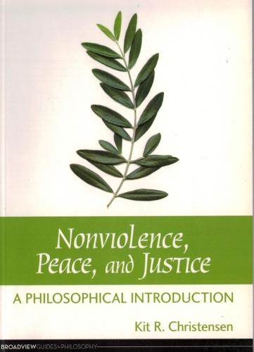 Non-violence, Peace and Justice: A Philosophical Introduction (Paperback)