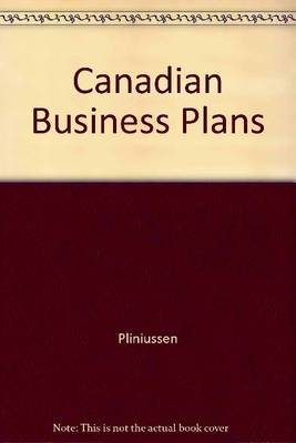 Canadian Business Plans and Case Studies: A Methodological Approach (Paperback)