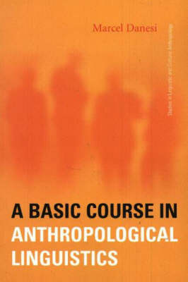 Basic Course in Anthropological Linguistics (Paperback)