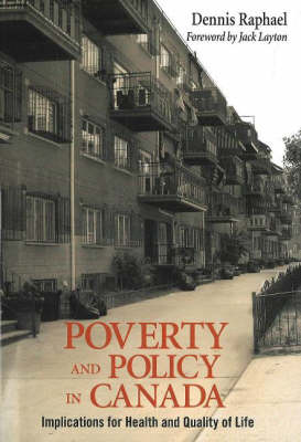 Poverty and Policy in Canada: Implications for Health and Quality of Life (Paperback)