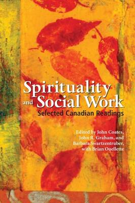 spirituality and social work A social worker who has volunteered, worked, and consulted in nursing homes shares her perspective on the importance of the spiritual to nursing home social work from the perspective of 40 years of involvement in long term care, she offers suggestions for assessment, education of staff, affirming.